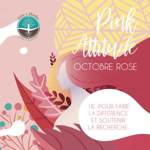 Octobre Pink Attitude